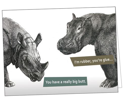 I'm Rubber, You're Glue Hippo & Rhino Notecard